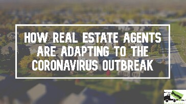 Real Estate Agents Are Adapting to the Coronavirus
